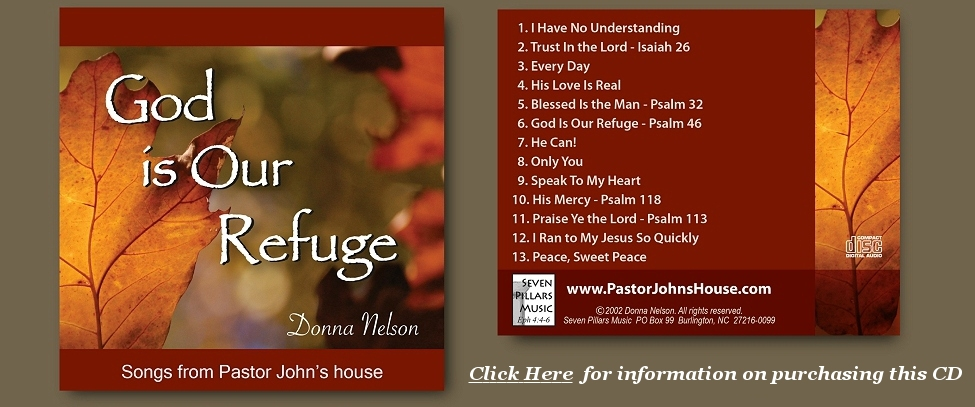 God is Our Refuge, By Donna Nelson - CD From PastorJohnsHouse.com