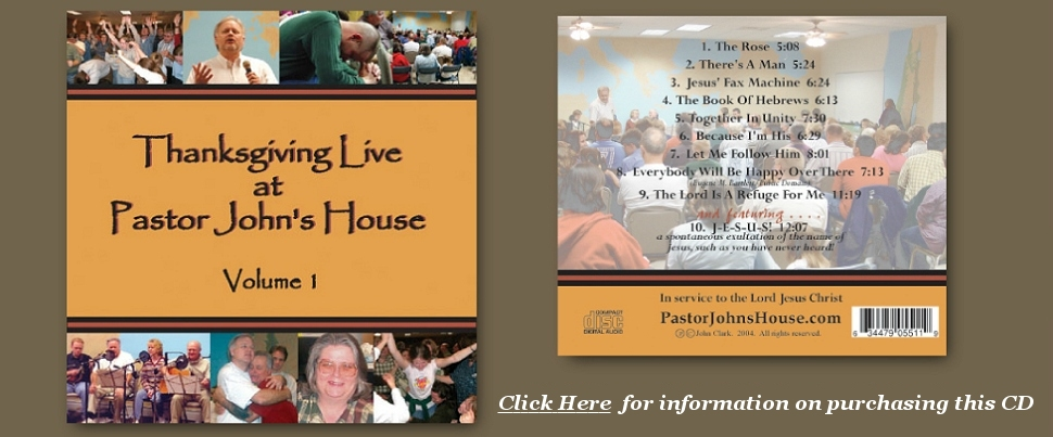 Thanksgiving Live, Volume 1 CD, From PastorJohnsHouse.com