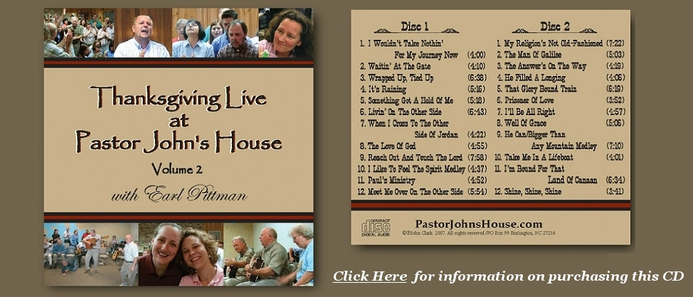 Thanksgiving Live, With Earl Pittman, Volume 2 CD, From PastorJohnsHouse.com