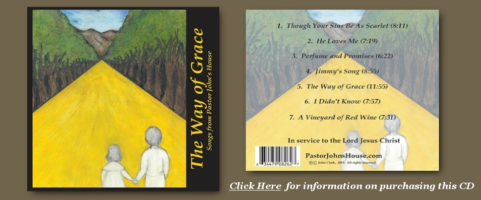 Way of Grace CD, From PastorJohnsHouse.com