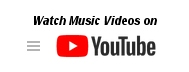 click to watch our music videos on Youtube